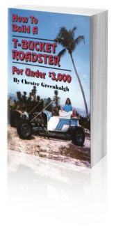 """How to Build a T-Bucket Roadster for Under $3000"""