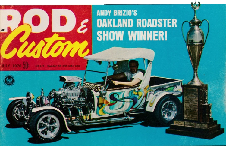 Andy Brizio T-Bucket Rod Custom July 1970 AMBR