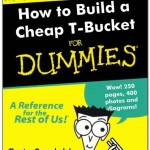 T-Buckets for Dummies?!