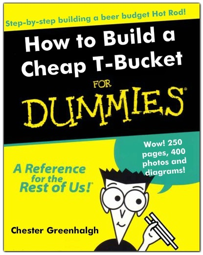 Cheap T-Bucket for Dummies