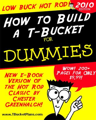 How to Build a T-Bucket for Dummies