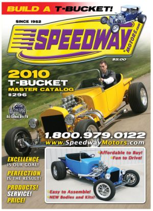 Speedway Motors 2010  T-Bucket Master Catalog