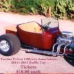Tucson Police Officers Association (TPOA) T-Bucket Raffle