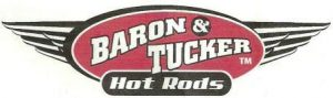 Baron and Tucker Hot Rods