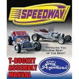T-Bucket Assembly Manual by Speedway Motors