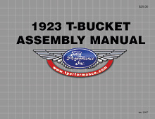 Total Performance 1923 T-Bucket Assembly Manual