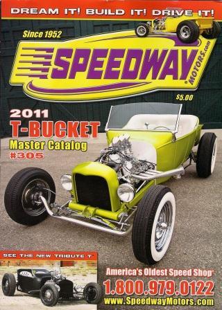 Speedway Motors 2011 T-Bucket catalog