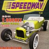 What? A Newer Speedway Motors 2011 T-Bucket Catalog!