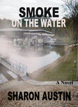 Smoke on the Water by Sharon Austin