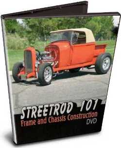StreetRod 101 Frame and Chassis Construction DVD