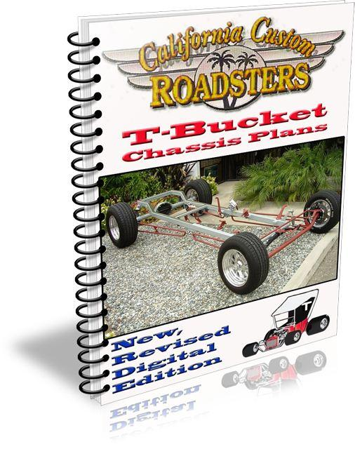 California Custom Roadsters CCR T-Bucket Kits Chassis Plans