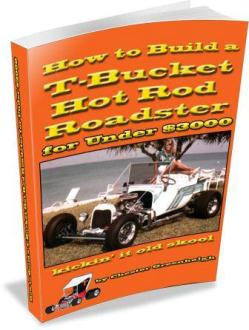 How to Build a T-Bucket Plans Hot Rod Roadster