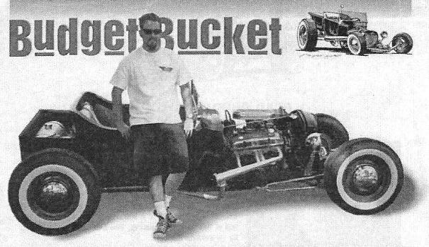 Rob Fortier Budget T-Bucket Street Rodder September 1996