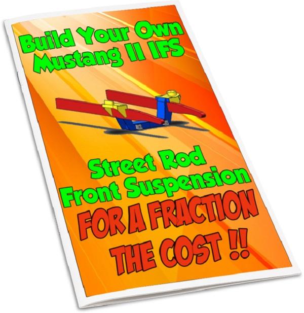 How to Build Mustang II IFS Front Suspension T-Bucket Street Rod