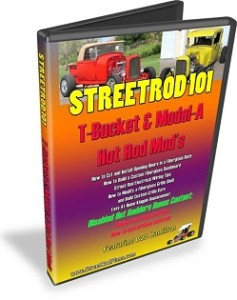 StreetRod101 T-Bucket Model-A Hot Rod Modifications
