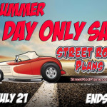 Big StreetRod 101 Ten-Day MidSummer Sale