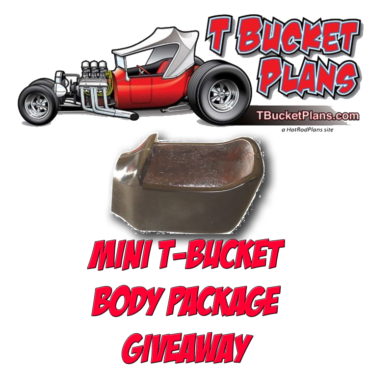 TBucketPlans Mini T-Bucket Body Giveaway