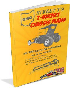 1970s T Buckets and Ohio Street T's Chassis Plans