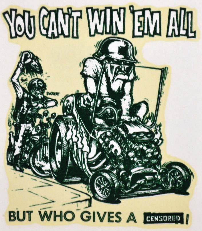 Ed Big Daddy Roth You Cant Win Em All