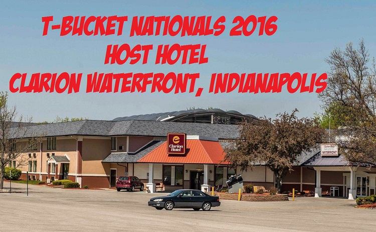 T-Bucket Nationals 2016 Clarion Waterfront Hotel Indianapolis