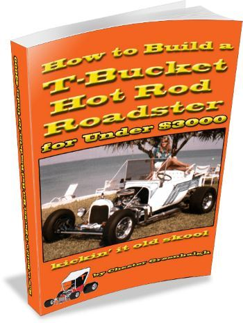 How to Build a T-Bucket Hot Rod Roadster