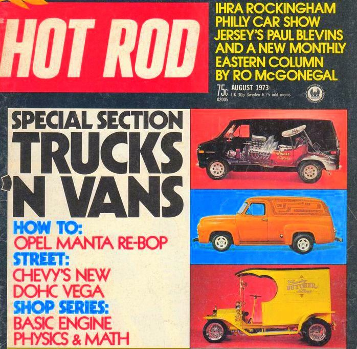 Dan Woods Butcher Truck Hot Rod August 1973