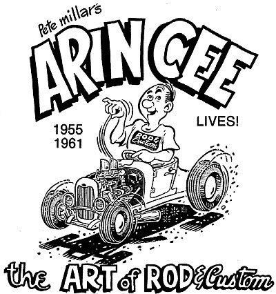 Pete Millar Arin Cee cartoon Rod and Custom