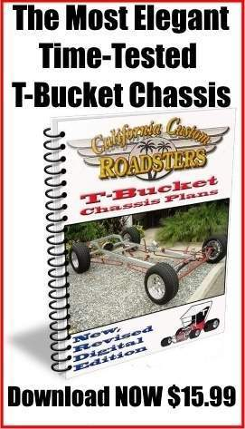 California Custom Roadster T-Bucket chassis plans