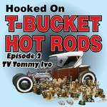 TV Tommy Ivo T-Bucket Interview Kicks Off Our